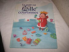 Livre pour enfants Le petit roi aux Mille couronnes 2007