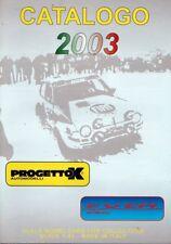 PROGETTOK CATALOGUE 2003 VOITURE ECHELLE 1/43 - CATALOGO MODEL CARS PEGO EXEM