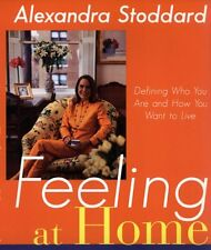 Feeling at Home: Defining Who You Are and How You Want to Live by Alexandra Stod