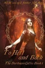 To Hell and Back  The Darkness Calls   Volume 1