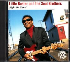 LITTLE BUSTER AND THE SOUL BROTHERS - Right On Time CD 1995 Blues Guitar