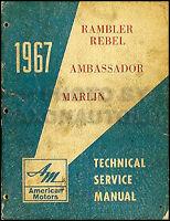 1967 AMC Rambler Shop Manual 67 Rebel Ambassador Marlin Service Repair Book OEM