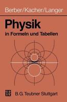 Berber, Joachim - BERBER/KACHER/LANGER,PHYSIK IN FORMELN UND T. //4