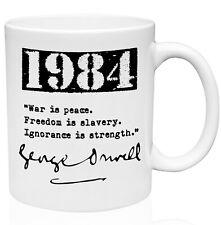 George Orwell 1984 Quote 11oz Ceramic High Quality Coffee Mug