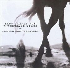 Last Chance for a Thousand Years: Dwight Yoakam's Greatest Hits from the 90's Y