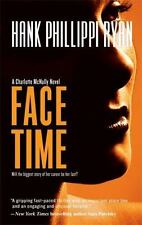FACE TIME ~ HANK PHILLIPPI RYAN ~ PAPERBACK ~ A CHARLOTTE McNALLY SERIES NOVEL