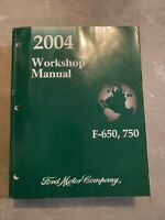 2004 FORD F-650 - F-750 SUPER DUTY Shop Service WORKSHOP MANUAL