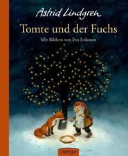 Tomte und der Fuchs von Astrid Lindgren (2017, Gebundene Ausgabe)