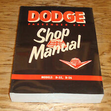 1955 Dodge Passenger Car Service Shop Manual 55 D-55 D-56