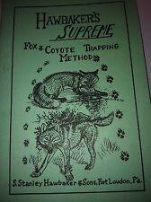 Hawbaker Supreme Fox & Coyote Trapping trap traps