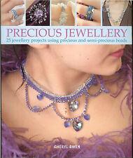 Precious Jewellery-25 Jewelry Projects Using Precious&Semi-Precious Beads NEW PB