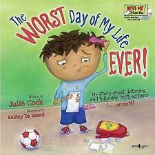 The Worst Day of My Life Ever! Book with Audio CD, Julia Cook,Kelsey De Weerd,Ke