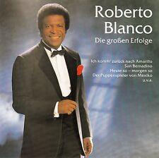 ROBERTO BLANCO : DIE GROSSEN ERFOLGE / CD (CBS 4632772) - NEUWERTIG
