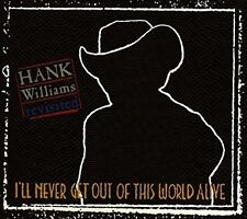 Hank Williams I 'll Never Get Out Of This World Alive (tribute by Al Green, Isaac
