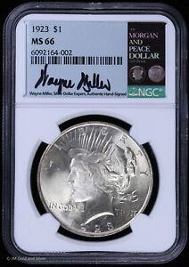 1923 $1 Silver Peace Dollar NGC MS 66 | Wayne Miller Signed Toned