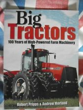 BIG TRACTORS BOOK 2005 JOHN DEERE INTERNATIONAL MASSEY FERGUSON CASE FORD WHITE