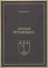 ANGERS PITTORESQUE PAR TARDIF-DESVAUX AUX ÉDITIONS LAFFITTE REPRINTS 1978