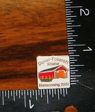 Dover - Foxcroft Maine High School Homecoming 2000 (Pin / Hat Pin / Brooch Pin)