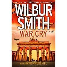 War Cry by Wilbur Smith BRAND NEW BOOK (Hardback, 2017)