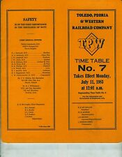 TOLEDO, PEORIA & WESTERN RAILROAD TP&W ETT TIMETABLE SYSTEM  #7  JULY 11, 1983.