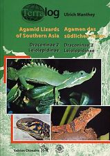 TERRALOG Agamid Lizards of Southern Asia - Draconinae 2