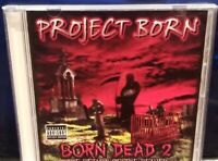 Project Born - Born Dead 2 CD insane clown posse esham d12 Bizarre horrorcore