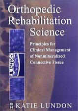 Orthopedic Rehabilitation Science: Principles for Clinical Management -ExLibrary