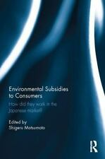 Environmental Subsidies to Consumers : How Did They Work in the Japanese...