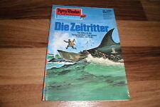 PERRY RHODAN  # 580 -- die ZEITRITTER //  1. Auflage 1972