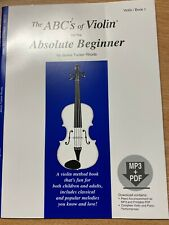 The Abc's of Violin For The Absolute beginner Violin Book and online Audio