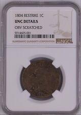 1804 Restrike 1c - UNC Details - OBV Scratched. Large Cent