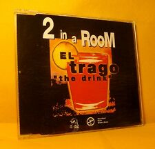 MAXI Single CD 2 IN A ROOM El Trago 7TR 1994 house tribal house