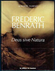 Frederic Benrath - Deus sive Natura Spinoza, Vuarnet, 1993, livre relié illustré