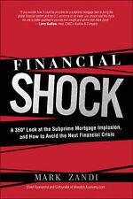 Financial Shock: A 360 Look at the Subprime Mortgage Implosion, and How to Avoid