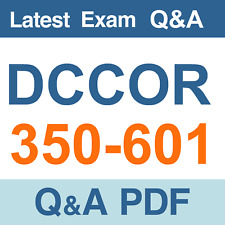 CCNP & CCIE DCCOR 350-601 Real Exam Questions & Answers - PDF