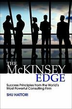 The McKinsey Edge: Success Principles from the World's Most Powerful Consulting