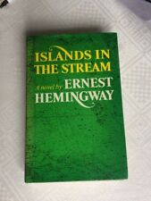 1st EDITION. 1970. COLLINS. Islands in the Stream by Ernest Hemingway IN VGC