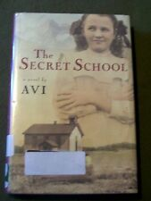 LOT OF 2 The Secret School & Who was that Masked Man, Anyway by Avi (2001, HC's)