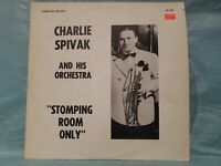 Charlie Spivak And His Orchestra – Stomping Room Only - VINYL LP