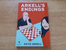 Arkell´s Endings by GM Keith Arkell Ginger GM LTD 2020