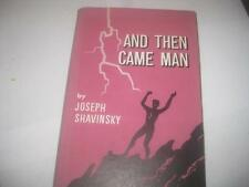 And then came man;: Short stories  by Joseph Shavinsky