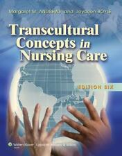 Transcultural Concepts in Nursing Care by Joyceen S. Boyle and Margaret M. Andre