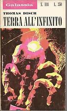 (Thomas M. Disch) Terra all'infinito 1970 Galassia n.118