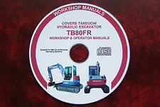 TAKEUCHI TB80FR MINI DIGGER EXCAVATOR WORKSHOP MANUAL + OPERATOR MANUAL