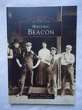 Images of America Ser. New York: Historic Beacon by Denise Doring and Robert J.