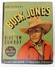 1937 BUCK JONES in RIDE 'EM COWBOY Whitman #1104 Big Little Book BLB exc tm