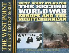 The Second World War: Europe and the Mediterrean Atlas (The West Point Military