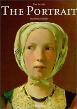 The Art of the Portrait (Masterpieces of European Portrait Painting 1420-1670)