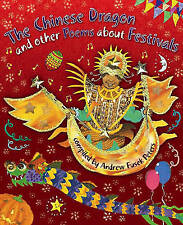 The Chinese Dragon and Other Poems About Festivals, New, Hachette Children's Boo