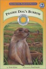 Prairie Dog's Burrow - a Prairie Adventures Smithsonian Early Reader (Soundprint